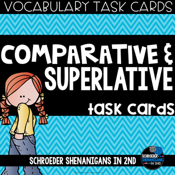 VOCABULARY Task Cards - COMPARATIVE AND SUPERLATIVE ADJECTIVES
