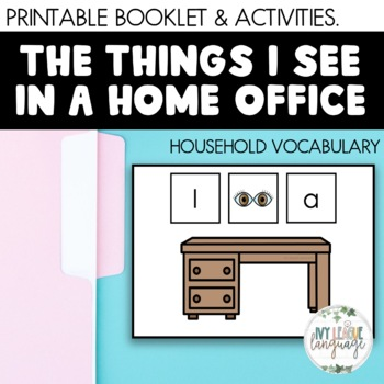 Vocabulary Things I See In A Home Office By Ivy League Language