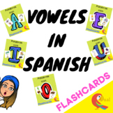 VOCABULARY WITH VOWELS IN SPANISH (FLASHCARDS)