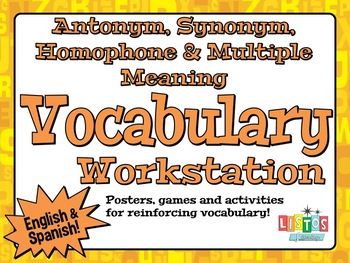 ANTONYM, SYNONYM, HOMOPHONE, MULTIPLE MEANING Workstation - English and Spanish