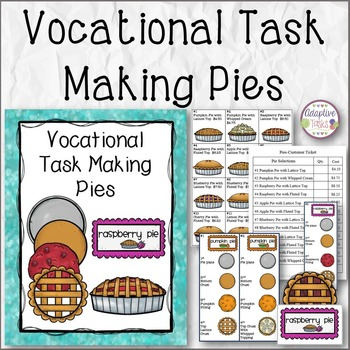 VOCATIONAL TASK Making Pies
