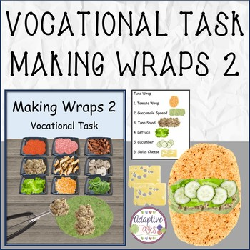 VOCATIONAL TASK Making Wraps 2