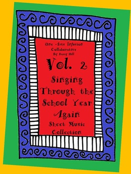 VOL.2 Singing Through The School Year Again! 58 pgs of sheet music 24 new songs