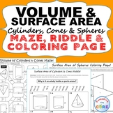 VOLUME & SURFACE AREA CYLINDERS, CONES, SPHERES Mazes, Rid