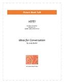 VOTE!: Ideas for Conversation