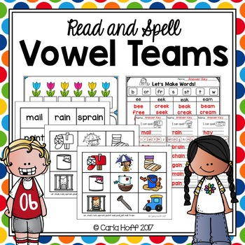 VOWEL TEAMS - Read & Spell With Long Vowels!