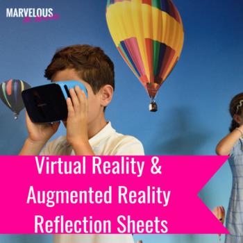 Virtual & Augmented Reality Reflection Sheets & Anchor Chart