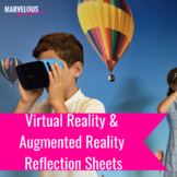 Virtual & Augmented Reality Reflection Sheets & Anchor Chart