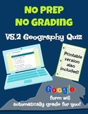 VS.2 Geography Self Grading Google Form