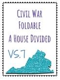 VS.7 A House Divided- A Civil War foldable
