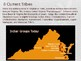 Virginia Studies VS.2g Virginia Indians Today (Current Tribes) Powerpoint