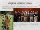 Virginia Studies VS.2g Current Tribes of VA Powerpoint