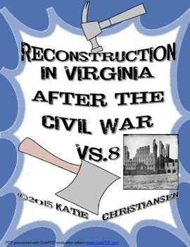 VS.8 Reconstruction in Virginia