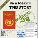 Va a Mexico TPRS Story