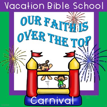 Vacation Bible School Over the Top Carnival