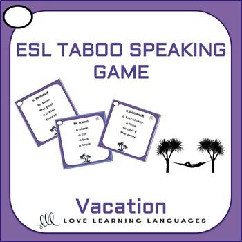Vacation - ESL - ELL Taboo Speaking Game