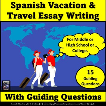 Child Observation Essays Vacation Essay Presentational Writting Spanish The Right To Bear Arms Essay also What Is A Explanatory Essay Vacation Essay Presentational Writting Spanish By Sra Ole  Tpt Character Essay Examples