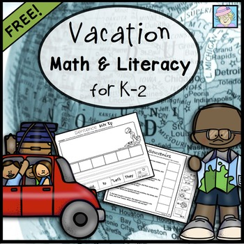 Vacation Math and Literacy for K-2 FREEBIE
