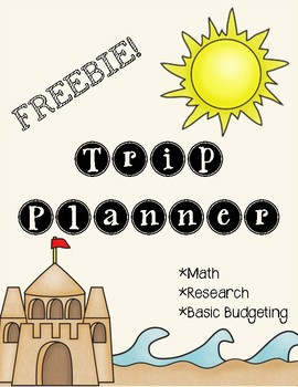 Vacation Planner (Math, Basic Budgeting, and Research Skills)