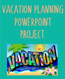 Vacation Planning PowerPoint Project