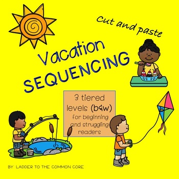 Vacation Station! Cut and Paste Sequencing