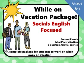 Vacation Student Package Socials and English Focused  Grade 6 to 8