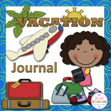 END OF THE YEAR ACTIVITIES: VACATION TRAVEL JOURNAL