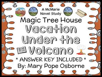 Vacation Under the Volcano: Magic Tree House #13 Novel Study / Comprehension