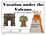 Vacation Under the Volcano - MTH Common Core Book Study