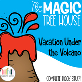 Vacation Under the Volcano Magic Tree House Comprehension Unit