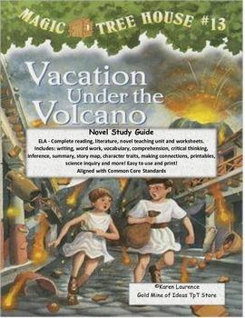 MAGIC TREE HOUSE#13 Vacation Under the Volcano Study Guide ELA