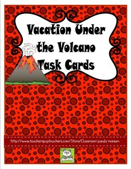 Vacation Under the Volcano Task Cards