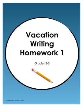 Vacation Writing Homework