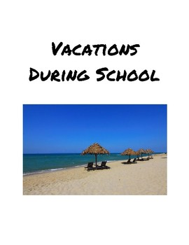 Current Event Lesson: Vacations During School