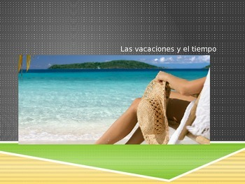 Vacations and Weather Power Point