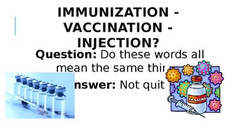 Vaccinations and Antibiotics