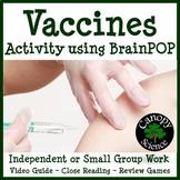 Vaccines Activity using BrainPOP