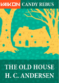 Vaikon Candy: The Old House