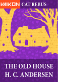 Vaikon Cat: The Old House