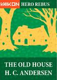 Vaikon Hero: The Old House