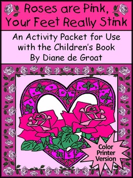 Valentine's Day Reading Activities: Roses Are Pink, Your Feet Really Stink