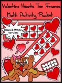 Valentine's Day Game Activities: Valentine Hearts Valentine's Day Ten Frames -BW