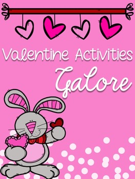 Valentine Activities Galore
