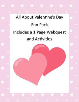 Valentine Activity Pack and Webquest Grades 3-5