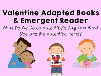 Valentine Adapted Books & Emergent Reader