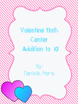 Valentine Addition Center (up to 10)