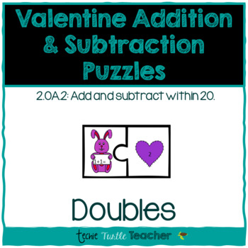 Valentine Addition & Subtraction Puzzles - Doubles Facts
