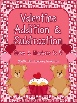 Valentine Addition & Subtraction Within 5