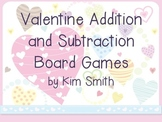 Valentine Addition and Subtraction Board Games