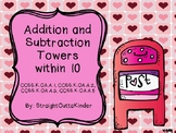 Valentine Addition and Subtraction Towers within 10